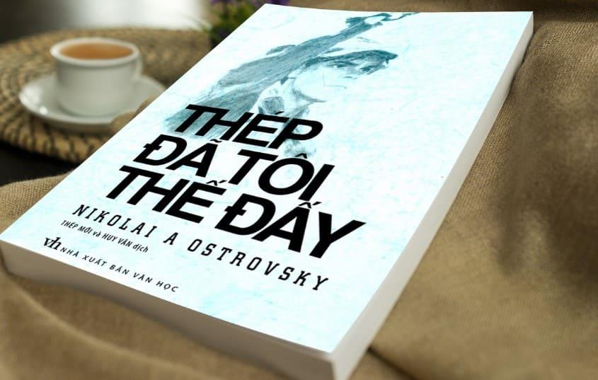 Sách hay Thép đã tôi thế đấy! – Nikolai Ostrovsky